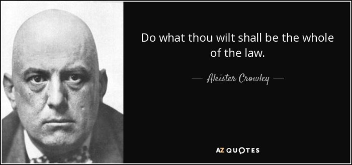 quote-do-what-thou-wilt-shall-be-the-whole-of-the-law-aleister-crowley-6-81-72.jpg